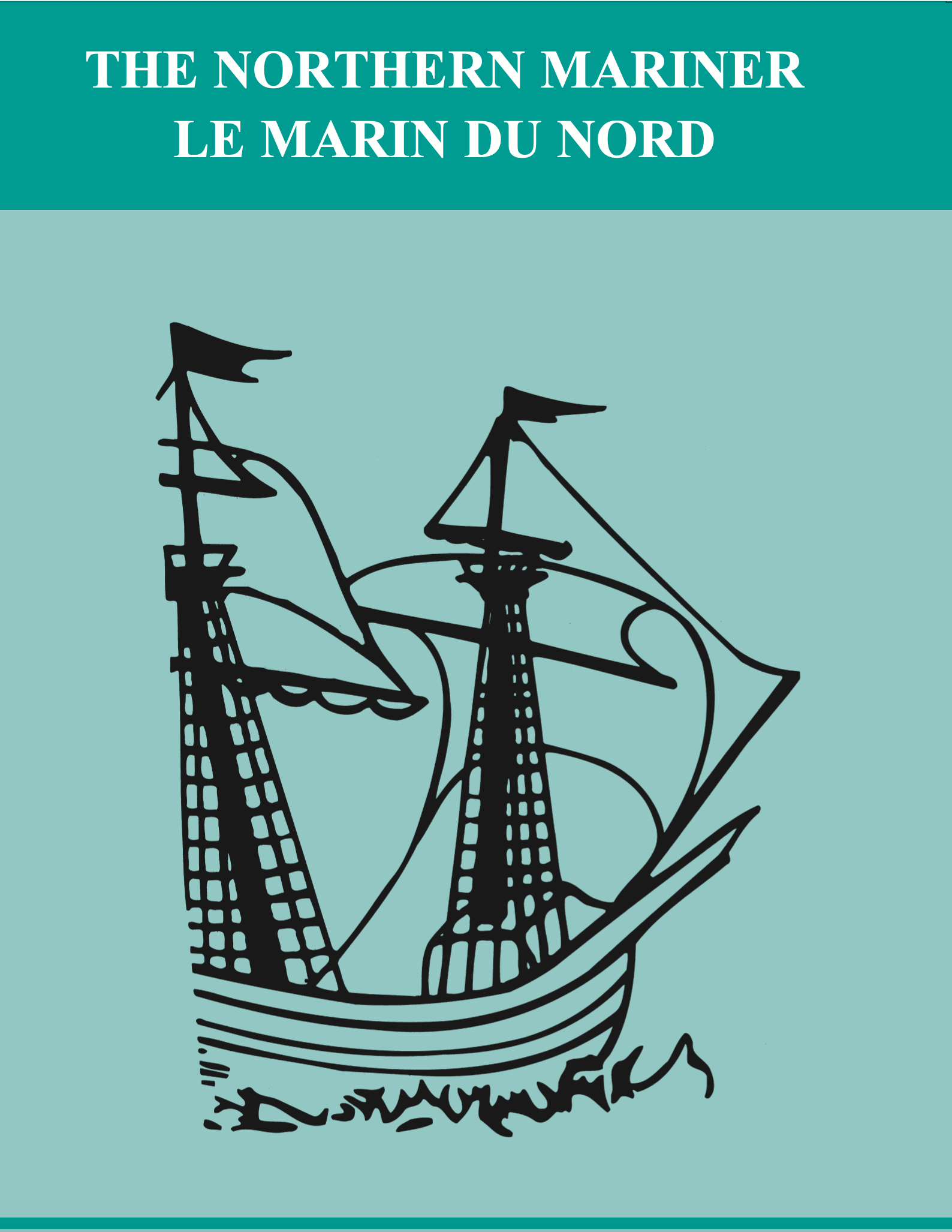 The image depicts the current cover of The Northern Mariner. It includes the journal's title and an illustration of the San Juan, the Basque whaling ship from 1565 that Parks Canada excavated in Red Bay, Labrador.